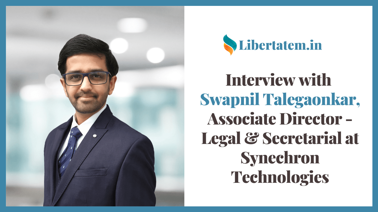 Interview with Swapnil Talegaonkar, Associate Director - Legal & Secretarial at Synechron Technologies