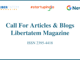 Call For Articles & Blogs by Libertatem Magazine